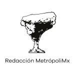 Redacción MetrópoliMx